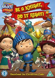Mike The Knight: Be A Knight. Do It Right! DVD