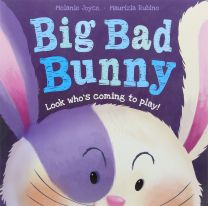 Big, Bad Bunny Picture Storybook