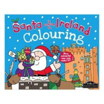 Santa Is Coming To Ireland Colouring Book