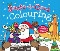 Santa Is Coming To Cork Colouring