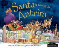 Santa Is Coming To Antrim Localised Hardcover Storybook