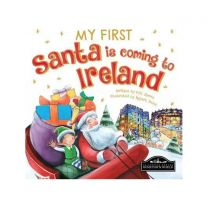 My First Santa Is Coming to Ireland Localised Board Book