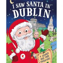 I Saw Santa In Dublin Localised Hardcover Storybook
