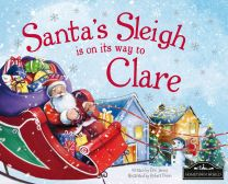 Santa's Sleigh Is On It's Way To Clare Localised Hardcover Storybook
