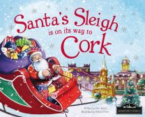 Santa's Sleigh Is On It's Way To Cork Localised Hardcover Storybook