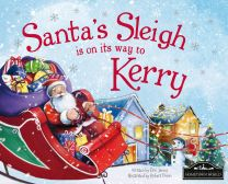 Santa's Sleigh Is On It's Way To Kerry Localised Hardcover Storybook