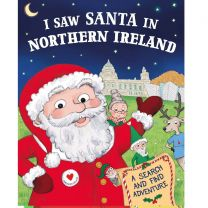 I Saw Santa In Northern Ireland Localised Hardcover Storybook