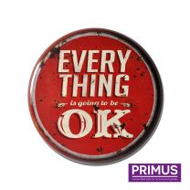 Primus Everything is OK Metal Circle Plaque - 34cm