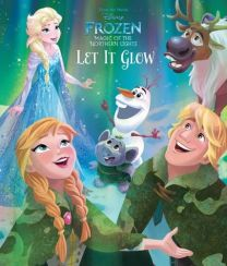 Disney Frozen Magic of the Northern Lights Let It Glow Picture Storybook