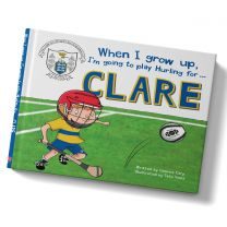 GAA When I Grow Up, I'm Going To Play Hurling For Clare