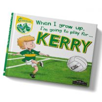 GAA When I Grow Up, I'm Going To Play Football For Kerry