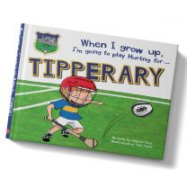 GAA When I Grow Up, I'm Going To Play Hurling For Tipperary